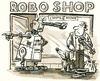 Cartoon: Roboshop (small) by GB tagged roboter mensch shop achtung missachtung clochard musiker almosen milde gabe knauser