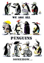 Cartoon: ...more or less (small) by markus-grolik tagged penguins,polar,birds,city,life,nature,popular,prejudice,prejudge,prejudges,tolerance,multikulti,political,correctness,pc,cartoon,grolik