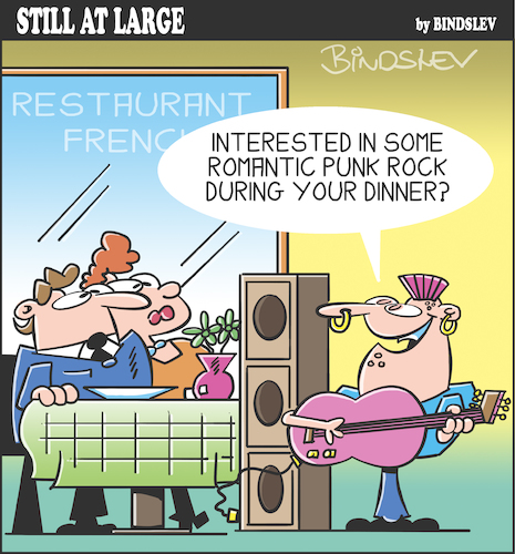 Cartoon: Still at large 108 (medium) by bindslev tagged serenade,serenading,serenades,romantic,dinner,dinners,romance,romances,punk,rock,rocker,rockers,live,music,french,restaurant,restaurants,posh,taste,musical,serenade,serenading,serenades,romantic,dinner,dinners,romance,romances,punk,rock,rocker,rockers,live,music,french,restaurant,restaurants,posh,taste,musical