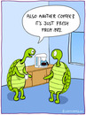 Cartoon: coffeebreak (small) by fcartoons tagged coffeebreak,coffee,office,turtle,blue,coffeemachine,cafe,kaffee,pause,break,employee,lunch