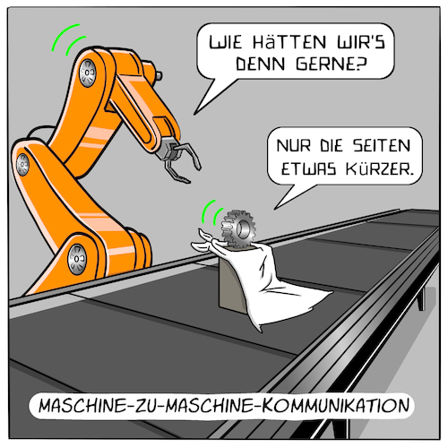 Cartoon: M2M-Kommunikation (medium) by CloudScience tagged m2m,maschine,zu,kommunikation,iot,internet,der,dinge,of,things,fertigung,fabrik,smart,factory,ki,intelligenz,daten,austausch,digital,digitalisierung,innivation,technik,technologie,tech,sensoren,rfid,werkstueck,logistik,wirtschaft,industrie,40,vernetzung,vernetzt,disruption,zukunft,future,menschenleer,roboter,robotik,kuka,roboterarm,zerspanen,cartoon,moeller,it,foerderband,fliessband,produktion,m2m,maschine,zu,kommunikation,iot,internet,der,dinge,of,things,fertigung,fabrik,smart,factory,ki,intelligenz,daten,austausch,digital,digitalisierung,innivation,technik,technologie,tech,sensoren,rfid,werkstueck,logistik,wirtschaft,industrie,40,vernetzung,vernetzt,disruption,zukunft,future,menschenleer,roboter,robotik,kuka,roboterarm,zerspanen,cartoon,moeller,it,foerderband,fliessband,produktion