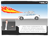 Cartoon: Tesla (small) by CloudScience tagged tesla,selbstfahrendes,auto,elon,musk,tech,technik,technologie,the,boring,company,ki,autonom,taxi,robotaxi,roboter,innovation,flammenwerfer,disruption,app,business,selfdriving,ai,mobilitaet,zukunft,trend,digitalisierung,digital,entwicklung,groessenwahn,groessenwahnsinnig,verrueckt,ceo,waymo,network,elektroauto,elektromobilität