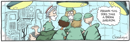 Cartoon: Brain Surgeon (medium) by Goodwyn tagged patient,medical,surgery,brain,nurse,doctor