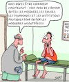Cartoon: Courageux (small) by Karsten tagged medicins,humour,religion,patients,caricatures,moquerie,politique,medias