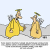 Cartoon: Heilige Sch...! (small) by Karsten tagged paradies,religion,glaube,christentum,himmel,engel,business,wirtschaft,büro,jobs