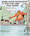Cartoon: Orang-Outan avec une lance!! (small) by Karsten tagged animaux,evolution,nature,singes,nutrition,medias