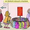 Cartoon: Perfekte Strategie!! (small) by Karsten tagged verkaufen,handel,business,wirtschaft,mode,kleidung,frauen,damenmode,verkaufsstrategie,marketing,eitelkeit