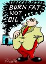 Cartoon: burn fat not oil (small) by johnxag tagged burn,fat,not,oil