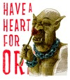 Cartoon: have a heart for orks (small) by jenapaul tagged orks,fantasy,movies,lord,of,the,ring,humor