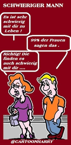 Cartoon: Schwieriger Ehemann (medium) by cartoonharry tagged ehemann,cartoonharry