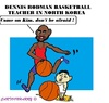 Cartoon: Dennis Rodman (small) by cartoonharry tagged rodman,kim,friends,northkorea,basketball