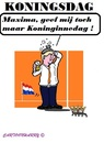 Cartoon: Koningsdag (small) by cartoonharry tagged nederland,holland,koningsdag