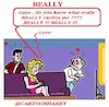 Cartoon: Really (small) by cartoonharry tagged really,love,cartoonharry