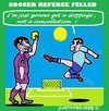 Cartoon: Soccer Today (small) by cartoonharry tagged soccer,referee,felled,karate,today,conclusions