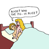 Cartoon: Alice (small) by Pascal Kirchmair tagged who the fuck is alice cartoon vignetta