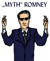 Cartoon: Romney - Myth or Reality? (small) by Pascal Kirchmair tagged mitt,myth,romney,republicans,caucus,primaries