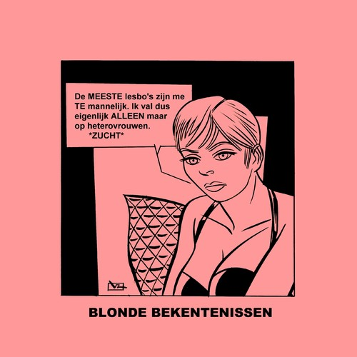 Cartoon: Blonde Bekentenissen - Hetero (medium) by Age Morris tagged tags,agemorris,victorzilverberg,atoomstijl,blondebekentenissen,overlevenenliefde,cartoons,domblondje,lekkerding,hetero,lesbo,alleen,zucht