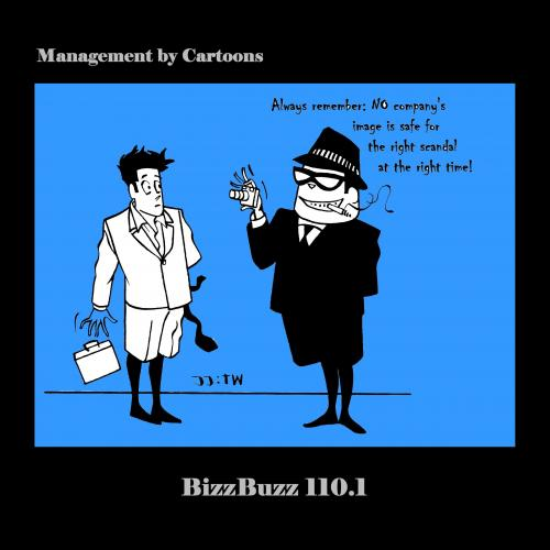 Cartoon: BizzBuzz The RIGHT Scandal - 2 (medium) by MoArt Rotterdam tagged bizzbuzz,managementcartoons,managementadvice,officelife,businesscartoons,officesurvival,alwaysremember,therightscandal,image,safe,therighttime