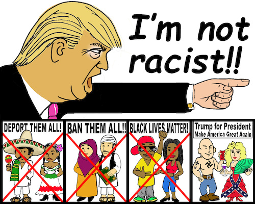 Cartoon: Trump not a racist? (medium) by saltpppr tagged trump,racist,president