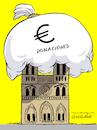 Cartoon: Lots of donations for Notre Dame (small) by Cartoonarcadio tagged notre,dame,france,paris,religion
