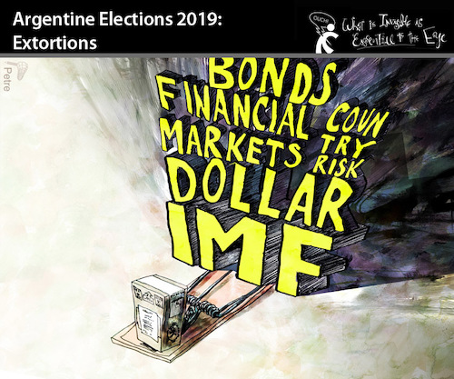 Cartoon: Argentine Elections 2019 (medium) by PETRE tagged argentina,elections,democracy,parties,extortions,imf
