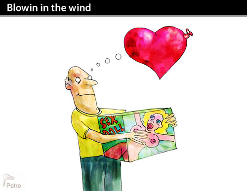 Cartoon: Blowin in the wind (medium) by PETRE tagged sexdoll,love,lonelyness