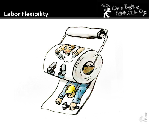 Cartoon: Labor Flexibility (medium) by PETRE tagged work,laborflexibility,workers,capitalism,neoliberalism