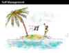 Cartoon: Self Management (small) by PETRE tagged self,management,island