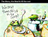 Cartoon: The Menu the Meal... (small) by PETRE tagged soup,frogs,restaurant,wine,food