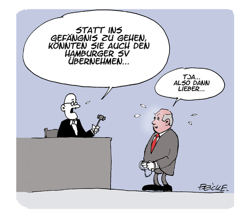 Cartoon: Rücknahme der Revision (medium) by FEICKE tagged uli,hoeness,haft,gefängnis,richter,hamburger,sv,hsv,uli,hoeness,haft,gefängnis,richter,hamburger,sv,hsv