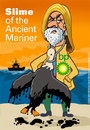Cartoon: Slime of the Ancient Mariner (small) by carol-simpson tagged bp oil disasters blowouts offshore drilling environment