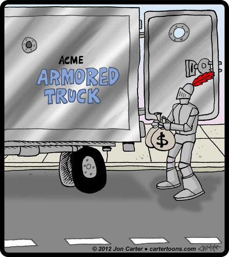 Cartoon: Armored Driver (medium) by cartertoons tagged knight,drivers,armored,car,money,cash,security,knight,drivers,armored,car,money,cash,security