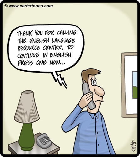 Cartoon: English Language Hotline (medium) by cartertoons tagged menus,automation,language,english,phones,service,customer,customer,service,phones,english,language,automation,menus