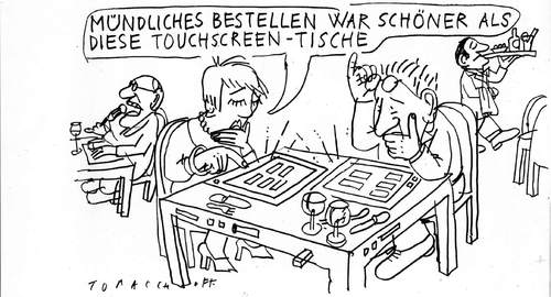 Cartoon: touch screen (medium) by Jan Tomaschoff tagged touch,screen,restaurant,gastronomie,bestellen,technik,touch screen,restaurant,gastronomie,bestellen,technik,technologie,touch,screen