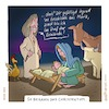 Cartoon: Holy moly (small) by Jo Drathjer tagged astarisborn,jesuschrist,juppinthebox,frohesfest,heiligenacht,holymoly