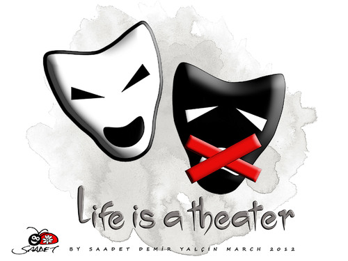 Cartoon: Life is a theater (medium) by saadet demir yalcin tagged saadet,sdy,theater