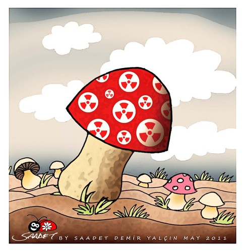 Cartoon: The most poisonous mushrooms (medium) by saadet demir yalcin tagged saadet,mushrooms,nuclear