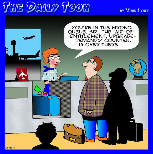 Cartoon: Airline upgrade (medium) by toons tagged passengers,airline,check,in,air,of,entitlement,complaining,business,class,passengers,airline,check,in,air,of,entitlement,complaining,business,class