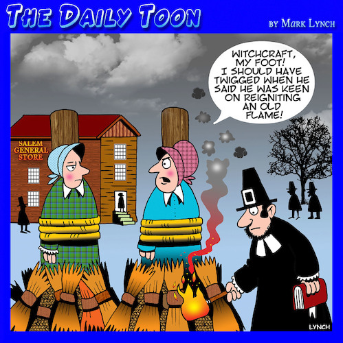 Cartoon: Burning witches (medium) by toons tagged reignite,old,flame,salem,witches,religion,burning,puritans,burn,at,the,stake,reignite,old,flame,salem,witches,religion,burning,puritans,burn,at,the,stake