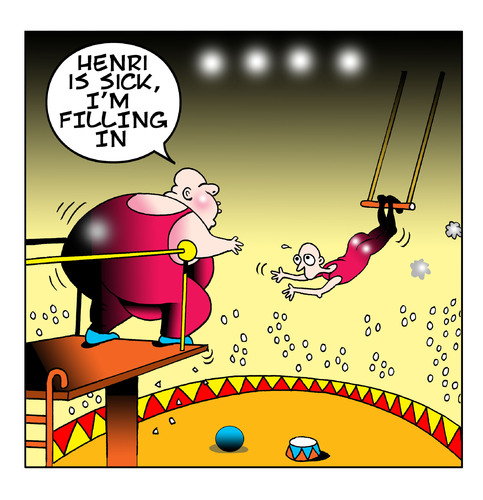 Cartoon: filling in (medium) by toons tagged circus,trapeze,illness,entertainment,bungee,fat,obese