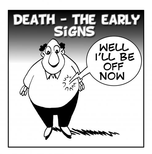 Cartoon: the early signs (medium) by toons tagged death,life,health,afterlife,obese