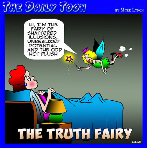 Cartoon: Tooth fairy (medium) by toons tagged truth,fairy,hot,flushes,unfulfilled,potential,shattered,dreams,menopause,fairies
