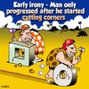 Cartoon: cut corners (small) by toons tagged prehistoric,caveman,the,wheel,inventions,dinosaurs