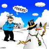 Cartoon: Freeze (small) by toons tagged police,snowman,coppers,arrest,law,and,order