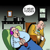 Cartoon: I hear voices (small) by toons tagged psychology,psychiatrist,analisis,analysis