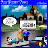 Cartoon: Jehovahs witness (small) by toons tagged jehovah,witness,crime,murder,witnesses,police,church
