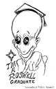 Cartoon: ROSWELL GRADUATE (small) by Toonstalk tagged alien,roswell,graduate