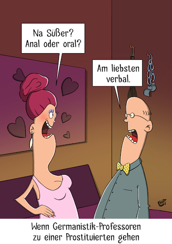 Cartoon: Germanistik-Professor (medium) by luftzone tagged thomas,luft,cartoon,lustig,nutte,professionelle,prostituierte,bordell,germanistik,deutsch,verbal,anal,oral,professor,freudenhaus,sprache,thomas,luft,cartoon,lustig,nutte,professionelle,prostituierte,bordell,germanistik,deutsch,verbal,anal,oral,professor,freudenhaus,sprache