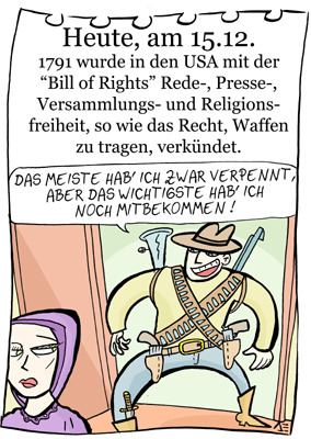 Cartoon: 15. Dezember (medium) by chronicartoons tagged bill,of,rights,freiheit,waffen,usa,cartoon