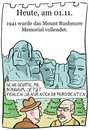 Cartoon: 1. November (small) by chronicartoons tagged mount,rushmore,lincoln,washington,roosevelt,jefferson,bildhauer,borghum,cartoon